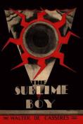 The Sublime Boy