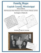 Family Maps of Copiah County, Mississippi