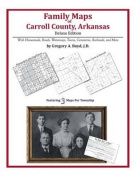 Family Maps of Carroll County, Arkansas