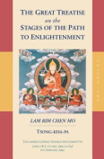 The Great Treatise on the Stages of the Path to Enlightenment