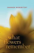 What Flowers Remember