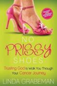 No Prissy Shoes