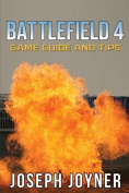 Battlefield 4 Game Guide and Tips