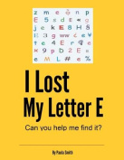 I Lost My Letter E