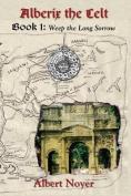 Alberix the Celt Book 1