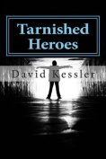 Tarnished Heroes