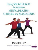 Using Yoga to Promote Mental Health in Children and Adolescents