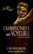 Exhibitionists and Voyeurs