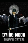 Dying Moon