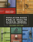 2014 AJN Award Recipient Population Based Public Health Clinical Manual