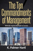 The Ten Commandments of Management