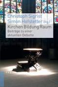 Kirchen Bildung Raum [GER]