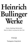 Heinrich Bullinger. Werke: 2. Abteilung