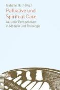 Palliative Und Spiritual Care [GER]