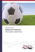 Futbol de Veterano [Spanish]