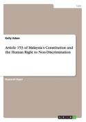 Article 153 of Malaysia's Constitution and the Human Right to Non-Discrimination