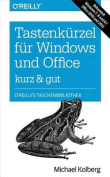 Tastenkurzel Fur Windows & Office Kurz & Gut