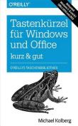 Tastenkurzel Fur Windows & Office Kurz & Gut