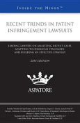 Recent Trends in Patent Infringement Lawsuits