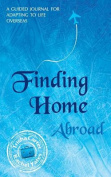 Finding Home Abroad