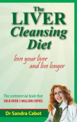 Liver Cleansing Diet Revised Edition