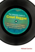 The Ultimate Guide to Great Reggae