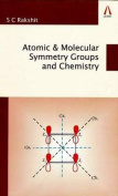 Atomic & Molecular Symmetry Groups and Chemistry