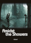 Amidst the Showers