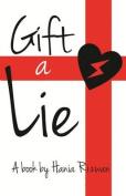 Gift a Lie