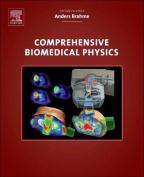 Comprehensive Biomedical Physics