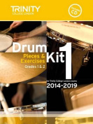 Drum Kit 2014-2019 Book 1 Grades 1 & 2