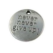 20PCS Tibetan silver NEVER NEVER GIVE UP Metal Pendant charms