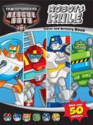 Robots Rule!: Rescuebots