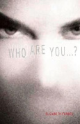 Who are You...?