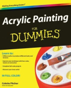 Wiley Publishing Acrylic Painting For Dummies