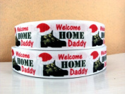 5 yards 2.5cm Christmas Military Welcome Home Daddy Grosgrain Ribbon