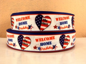 5 yards 2.5cm Military Inspired Welcome Home Daddy Grosgrain Ribbon
