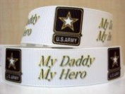 "5 yards 7/8 Military Inspired ""My Daddy My Hero US Army"" Grosgrain Ribbon"