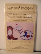We Tole You in Texas By the Pattern Factory