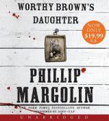 Worthy Brown's Daughter [Audio]
