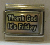 9mm Italian Charm... With Message... Thank God Its Friday