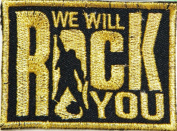 we will rock you patches 11x3.2 cm Iron on Patch / Embroidered Patch This Appliques Are Great for T-shirt, Hat, Jean ,Jacket, Backpacks.