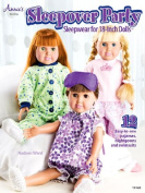 Annie's Sewing SLEEPOVER PARTY Pattern Book Sleepwear for 46cm Dolls