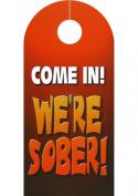Ozze We`re Drinking Door Hanger
