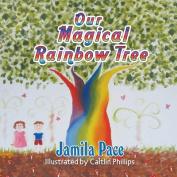 Our Magical Rainbow Tree