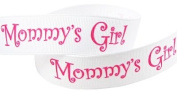 Hip Girl Boutique 5yd 2.2cm Mother's Day Mommy's Girl Grosgrain Ribbon--White