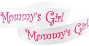 Hip Girl Boutique 5yd 2.2cm Mother's Day Mommy's Girl Grosgrain Ribbon--White
