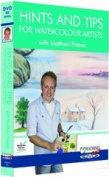 Hints and Tips for Watercolour Artists DVD with Matthew Palmer