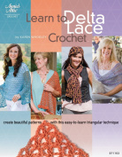 DRG Publications Annie's Attic Learn To Delta Lace Crochet