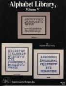 Alphabet Library, Vol. V